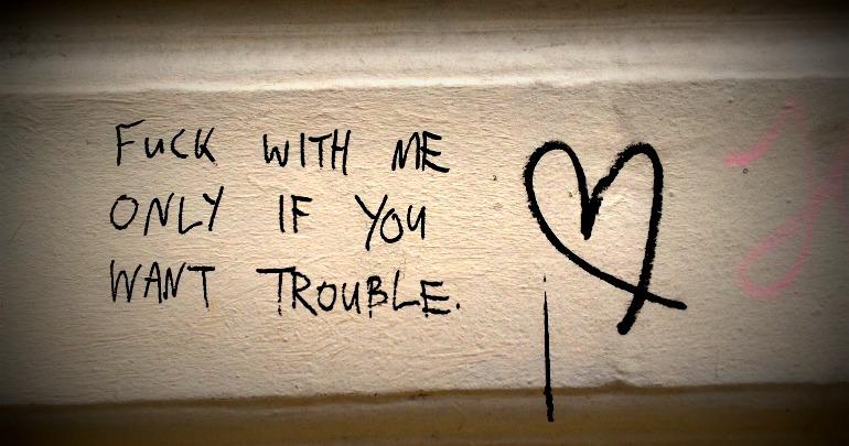 WantSomeTrouble