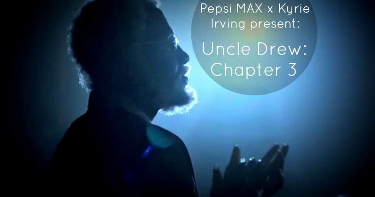 "Pepsi MAX & Kyrie Irving Present: ""Uncle Drew: Chapter 3"""
