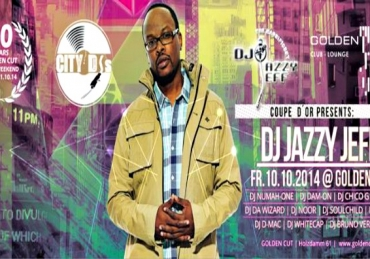 DJ Jazzy Jeff | x | Golden Cut Hamburg