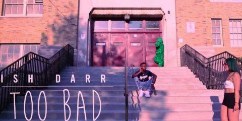 IshDarr - Too Bad